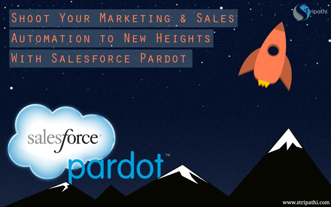 Shoot Your Marketing & Sales Automation With Salesforce Pardot