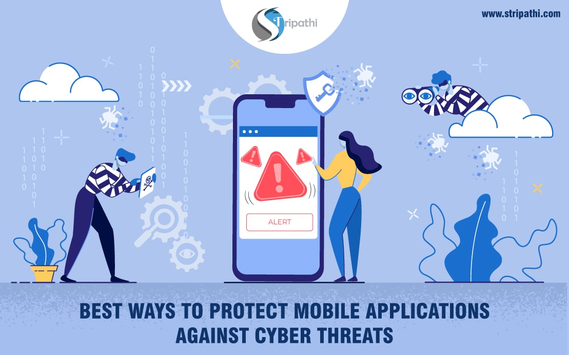 Best Ways to Protect Mobile Applications Against Cyber Threats