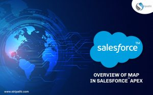Overview of Map in Salesforce Apex