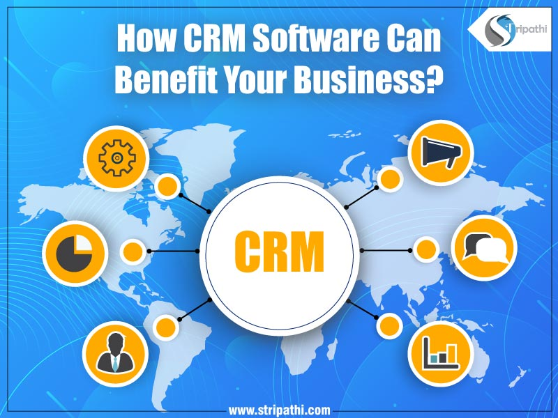 How CRM Software Can Benefit Your Business?