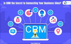 Is CRM the Secret to Connecting Your Business Silos?